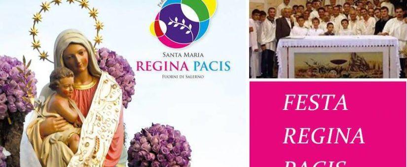 PROGRAMMA LITURGICO -FESTA REGINA PACIS 2017 –
